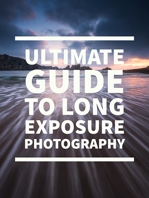 Ultimate Guide to Long Exposure Photography