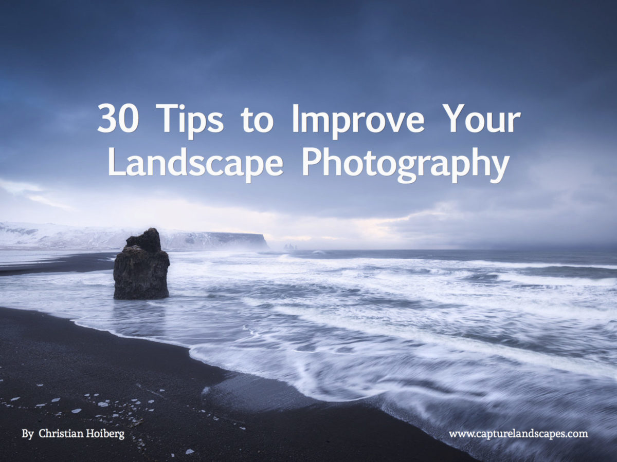 30 Tips to Improve Your Landscape Photography v2