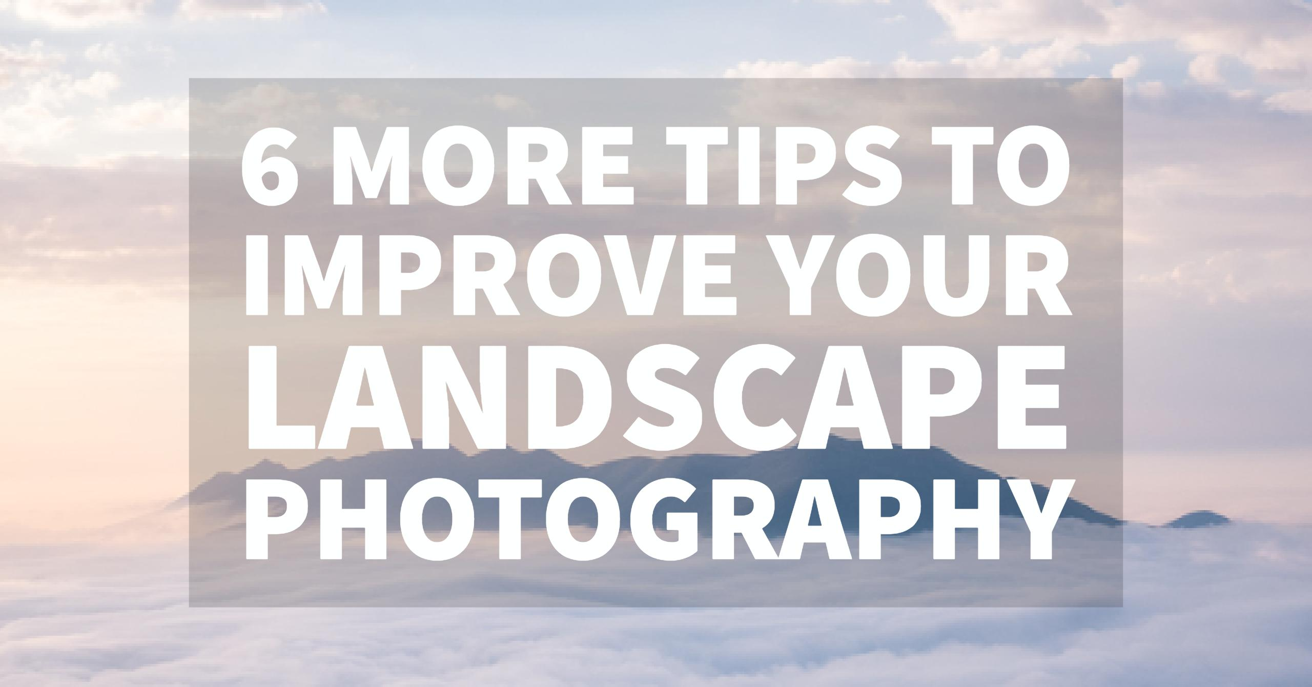 images?q=tbn:ANd9GcQh_l3eQ5xwiPy07kGEXjmjgmBKBRB7H2mRxCGhv1tFWg5c_mWT Top Info How To Improve Landscape Photography Now Gallery @capturingmomentsphotography.net