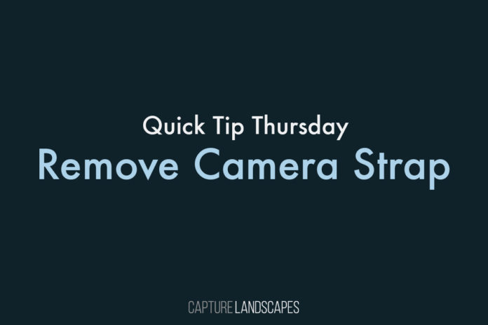 Remove the Camera Strap for Long Exposure Photography