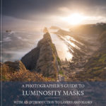 Photographer's Guide to Luminosity Masks