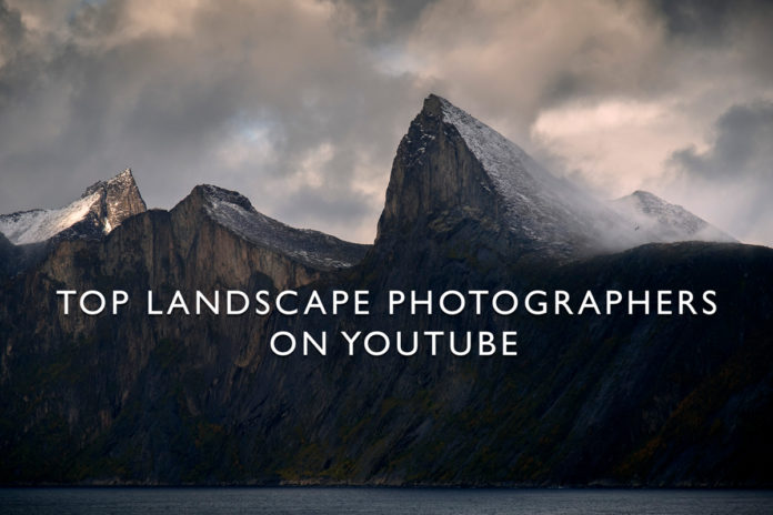 Top landscape photographers on YouTube
