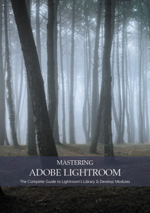 Mastering Adobe Lightroom Front Page